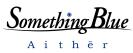 Something Blue -Aither-