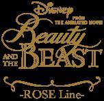 Beauty and the Beast -ROSE Line 4th season-